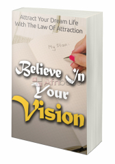 Believe in Your Vision Ebook
