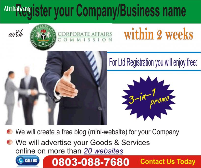 Register your Business/Company with CAC within 2 weeks