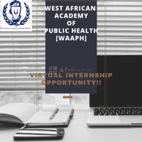 VIRTUAL INTERNSHIP OPPORTUNITY AT WEST AFRICAN ACADEMY OF PUBLIC HEALTH