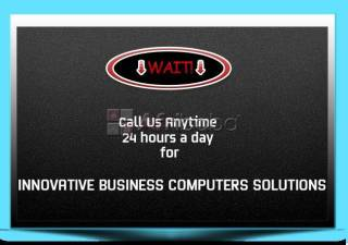 Have You got Innovative Business Computers Solution?