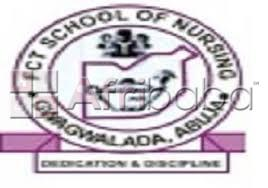 Fct abuja school of nursing gwagwalada   session admission for