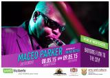 [08 May 2015 - 09 May 2015] Maceo Parker Live In Johannesburg